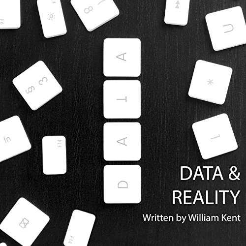 "cover of the audiobook version of ""Data & Reality"" by William Kent"